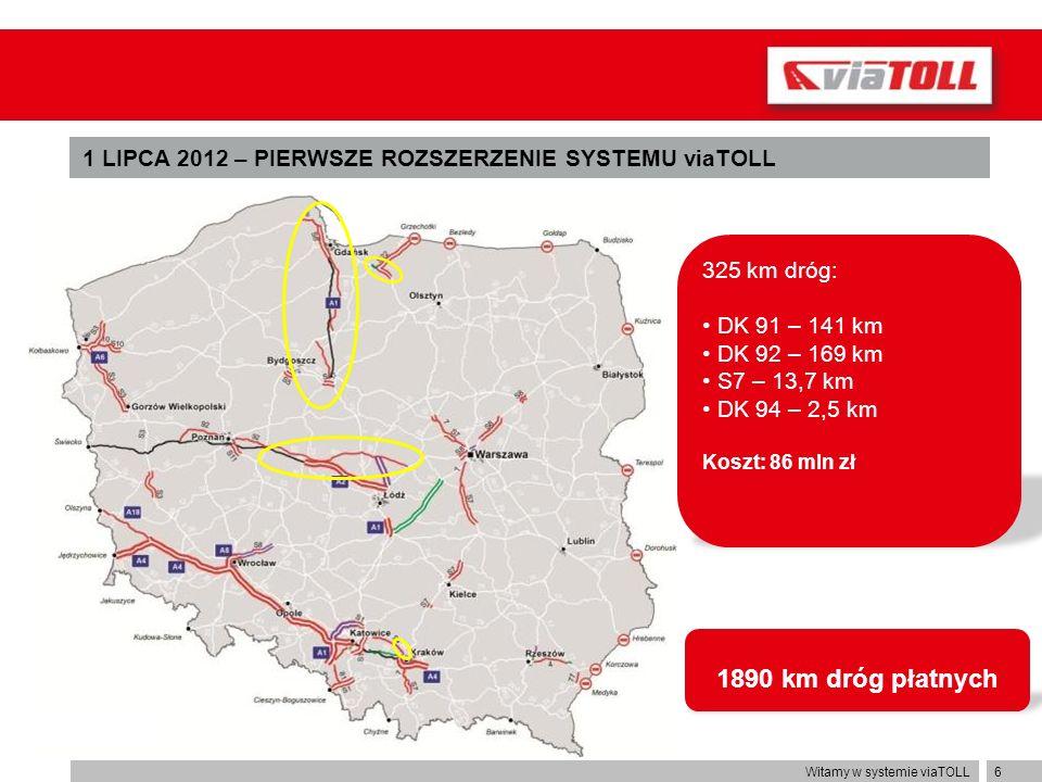 1 LIPCA 2012 – PIERWSZE ROZSZERZENIE SYSTEMU viaTOLL