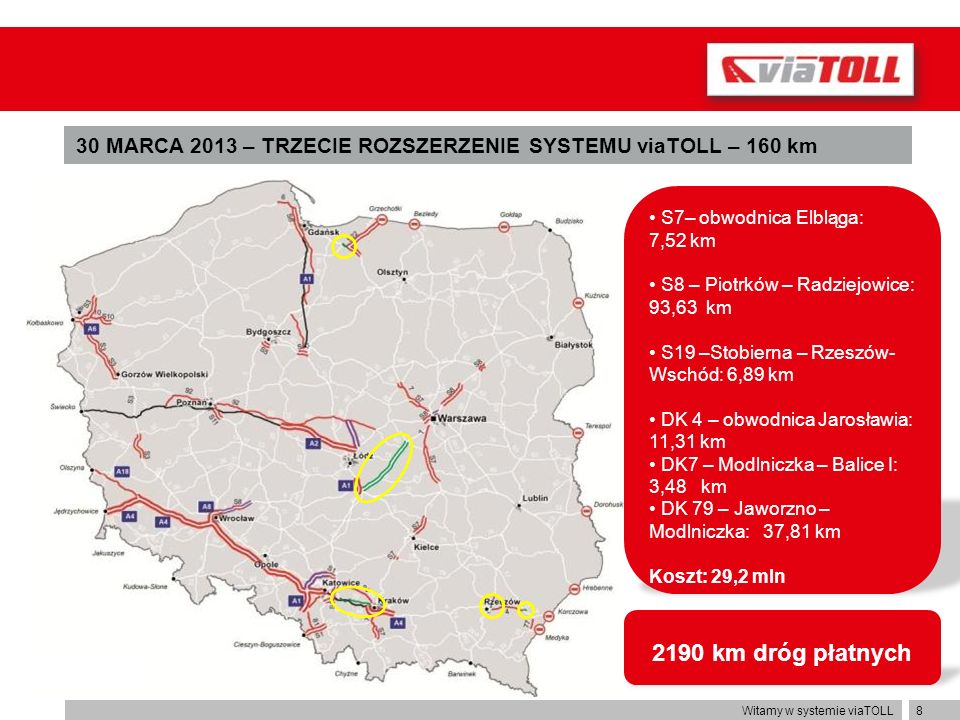 30 MARCA 2013 – TRZECIE ROZSZERZENIE SYSTEMU viaTOLL – 160 km