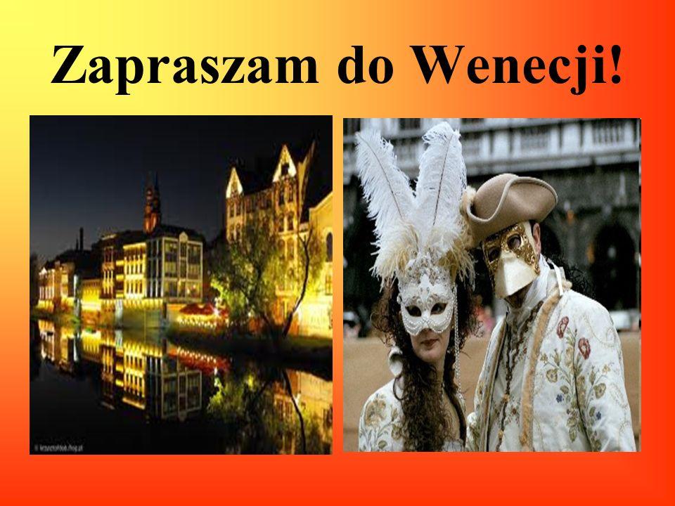 Zapraszam do Wenecji!