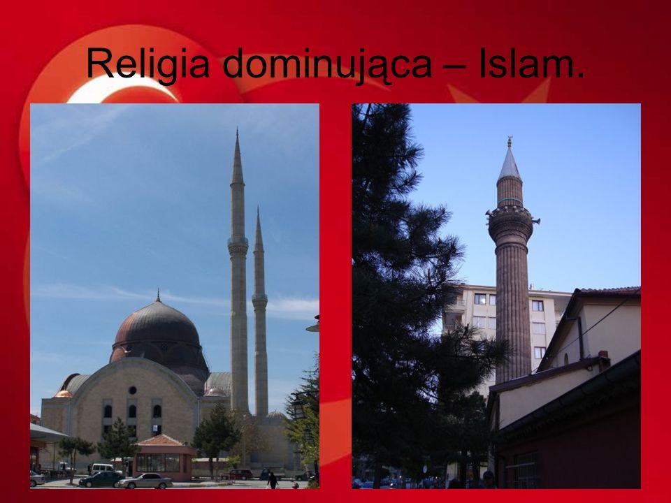 Religia dominująca – Islam.