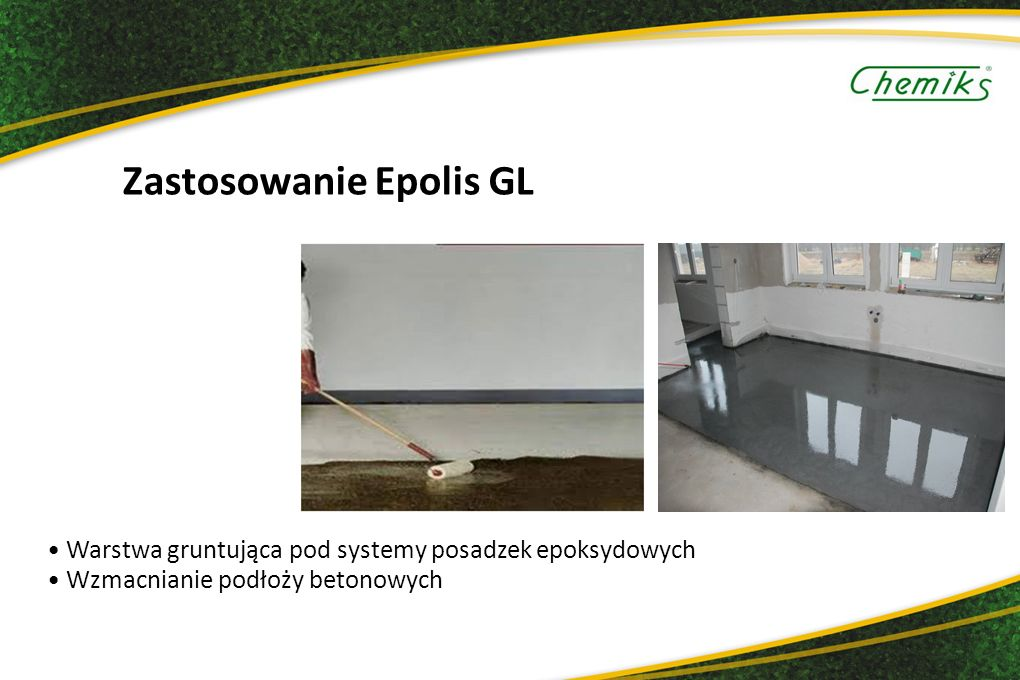 Zastosowanie Epolis GL