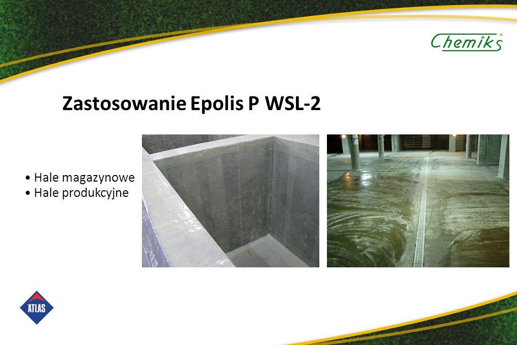Zastosowanie Epolis P WSL-2