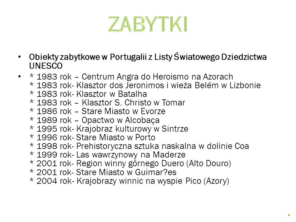 ZABYTKI Obiekty zabytkowe w Portugalii z Listy Światowego Dziedzictwa UNESCO.