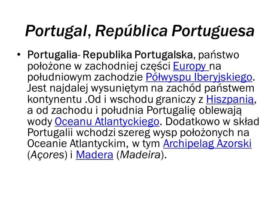 Portugal, República Portuguesa