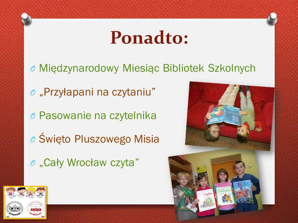 Ponadto: Międzynarodowy Miesiąc Bibliotek Szkolnych