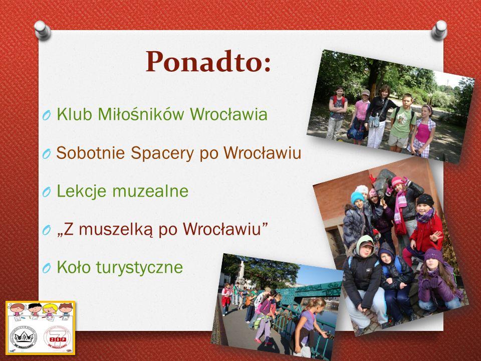 Ponadto: Klub Miłośników Wrocławia Sobotnie Spacery po Wrocławiu