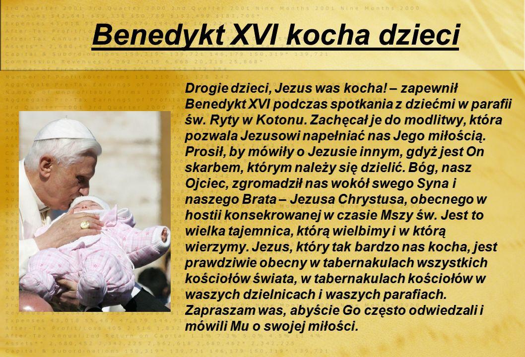 Benedykt XVI kocha dzieci