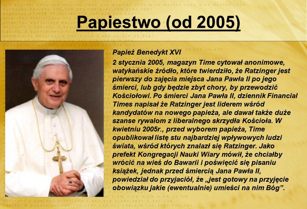 Papiestwo (od 2005) Papież Benedykt XVI