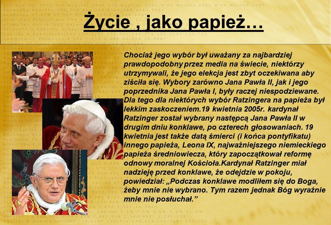 Życie , jako papież…