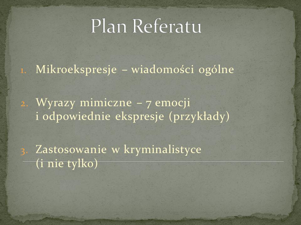 Plan Referatu Mikroekspresje – wiadomości ogólne