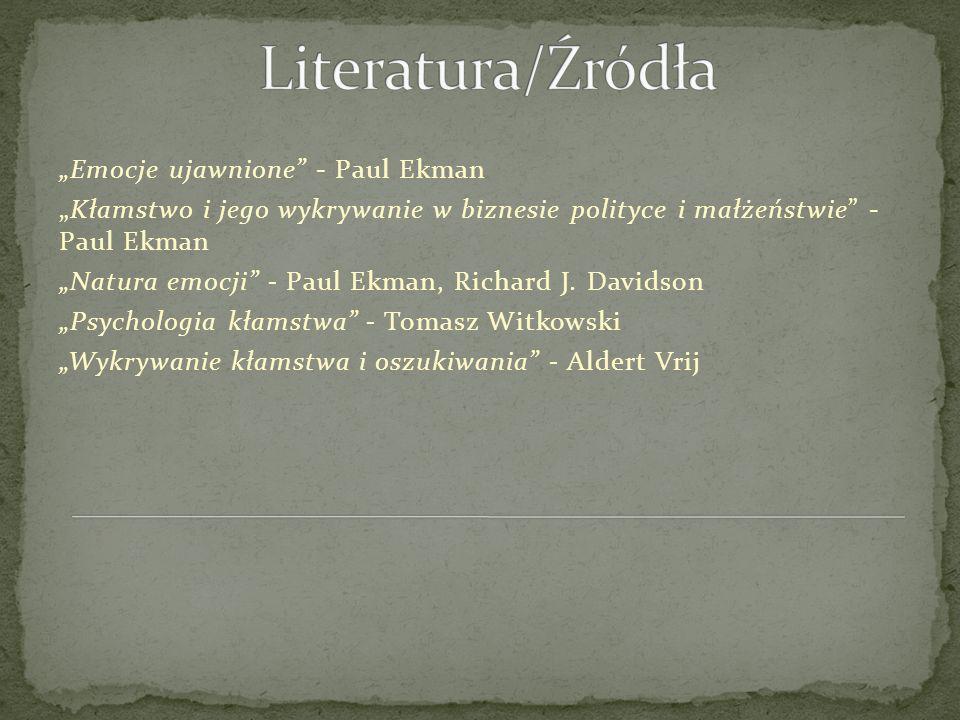 """Literatura/Źródła """"Emocje ujawnione - Paul Ekman"""