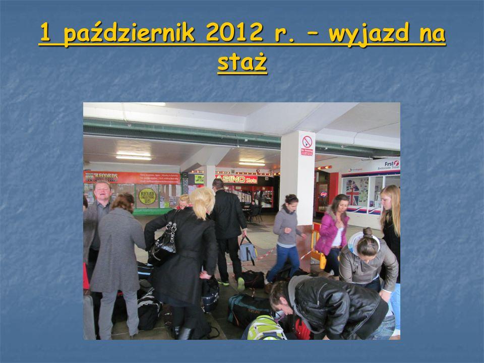 1 październik 2012 r. – wyjazd na staż