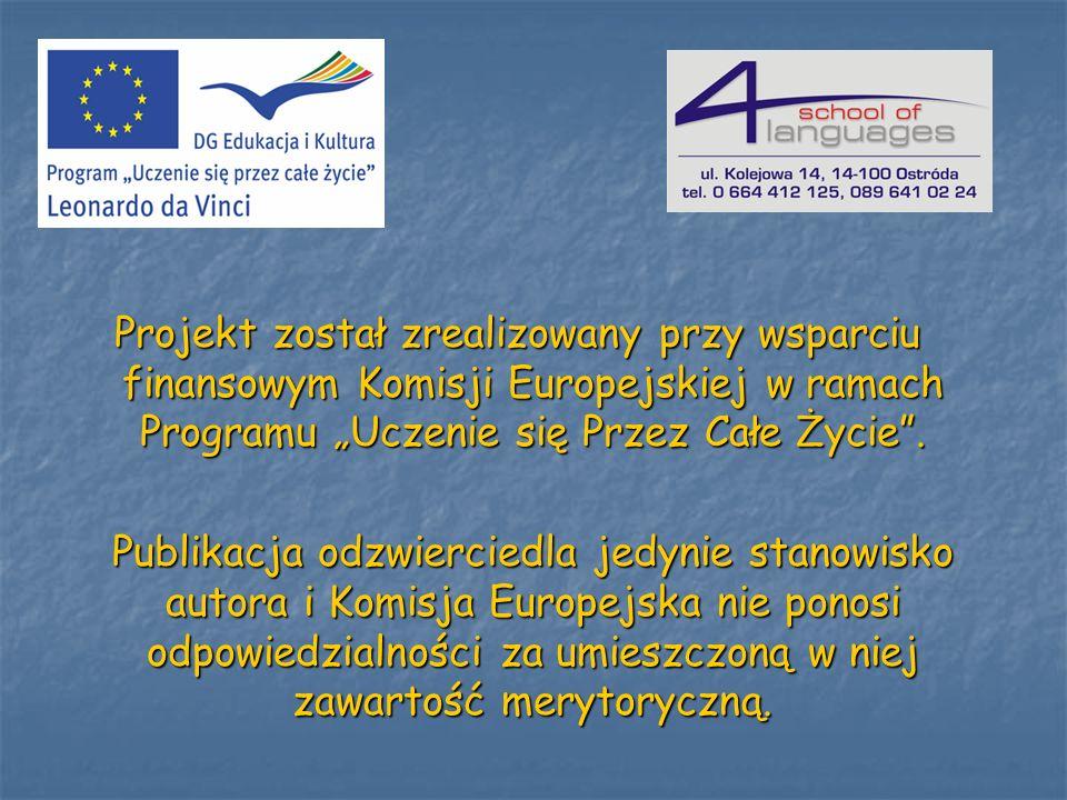 """Projekt został zrealizowany przy wsparciu finansowym Komisji Europejskiej w ramach Programu """"Uczenie się Przez Całe Życie ."""