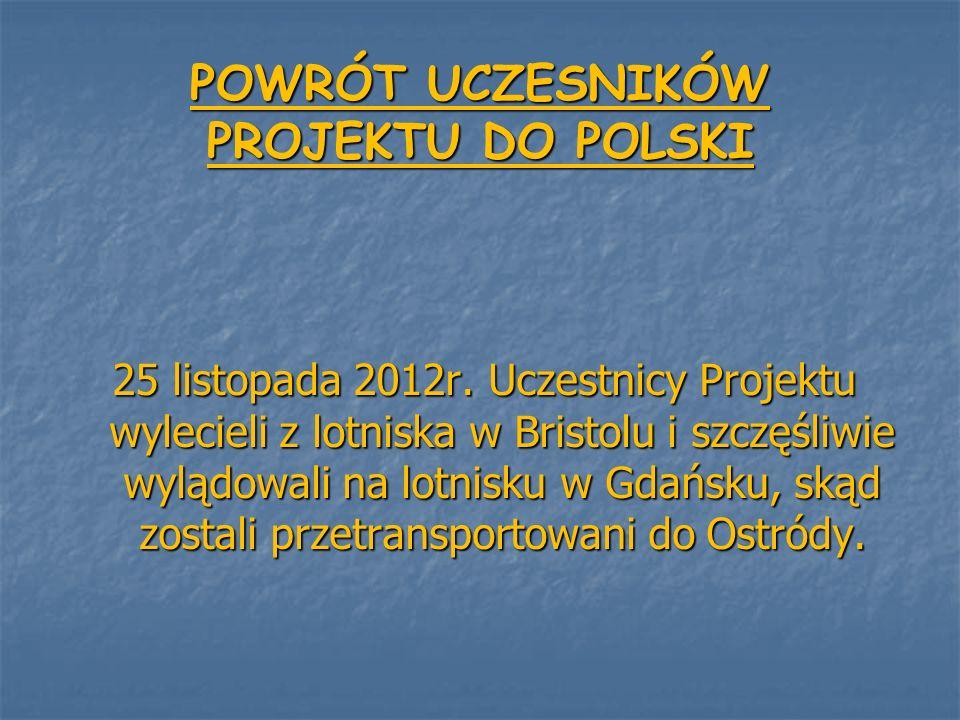 POWRÓT UCZESNIKÓW PROJEKTU DO POLSKI