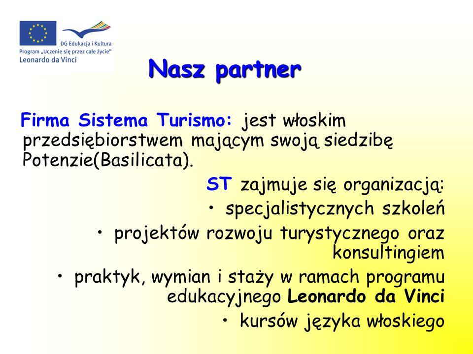 Nasz partner Firma Sistema Turismo: jest włoskim przedsiębiorstwem mającym swoją siedzibę Potenzie(Basilicata).