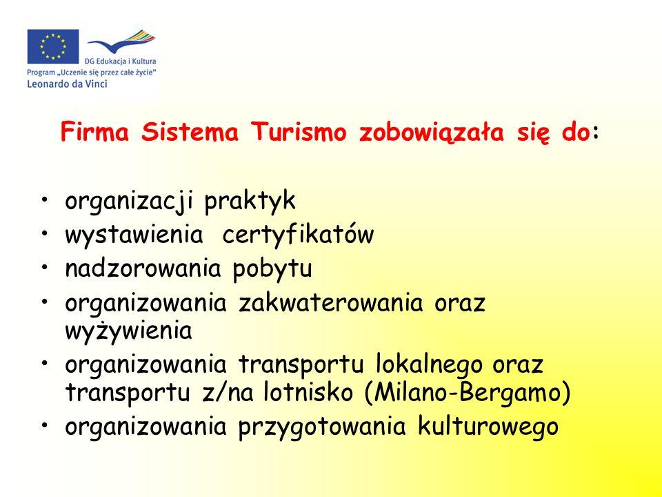 Firma Sistema Turismo zobowiązała się do: