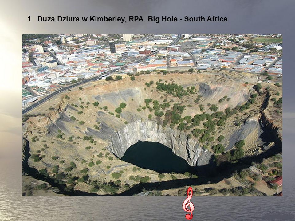 1 Duża Dziura w Kimberley, RPA Big Hole - South Africa