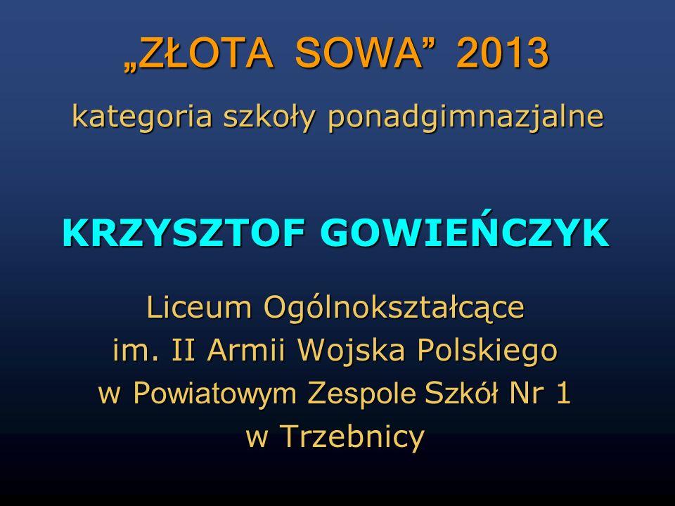 """""""ZŁOTA SOWA 2013 KRZYSZTOF GOWIEŃCZYK"""