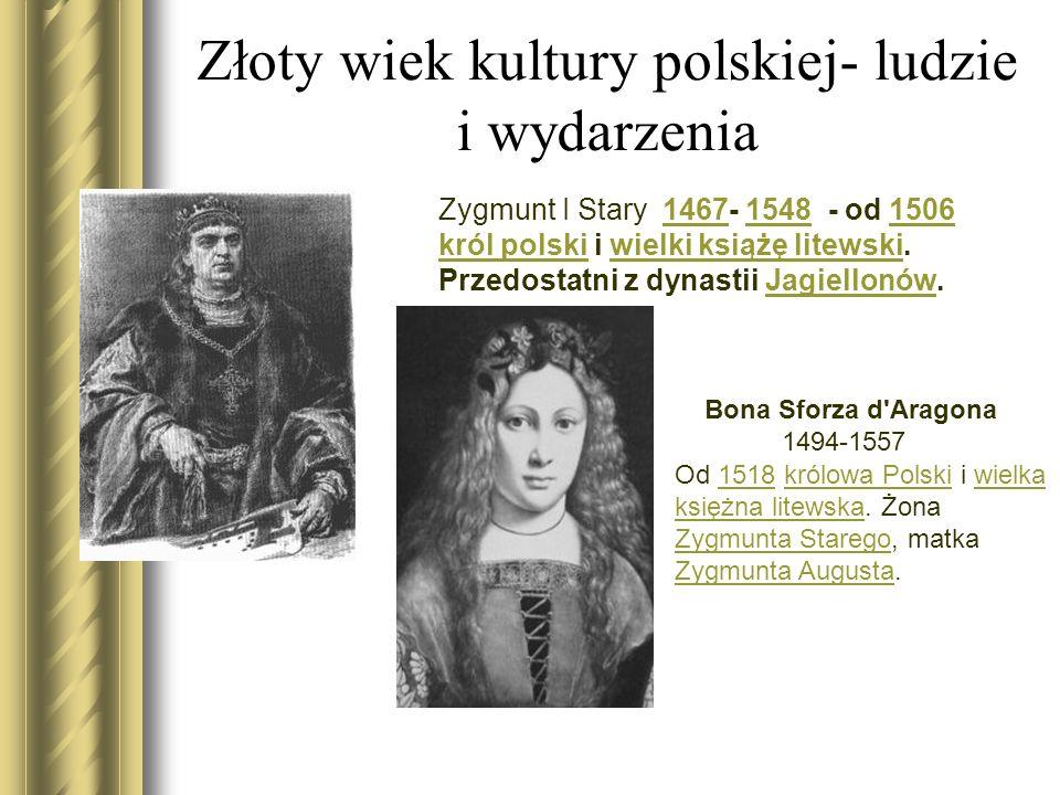 Złoty wiek kultury polskiej- ludzie i wydarzenia