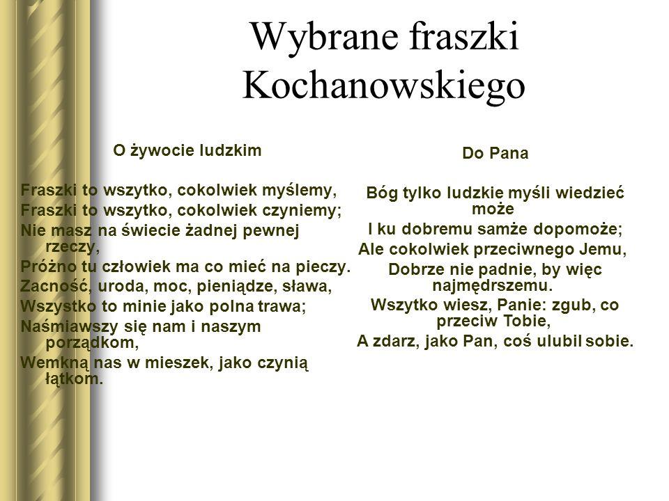 Wybrane fraszki Kochanowskiego