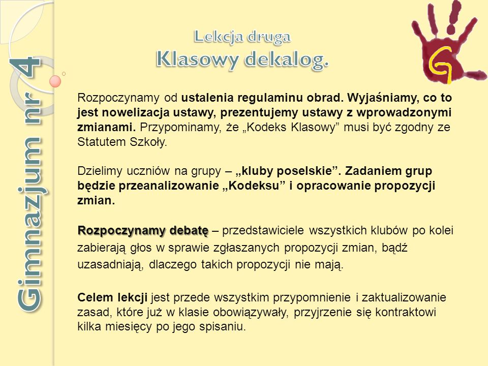 Gimnazjum nr 4 Klasowy dekalog. Lekcja druga