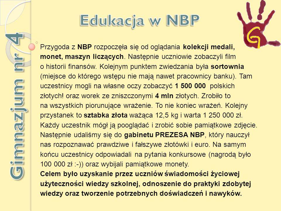 Gimnazjum nr 4 Edukacja w NBP