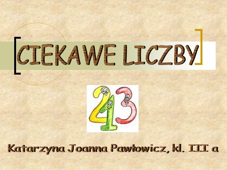 Katarzyna Joanna Pawłowicz, kl. III a