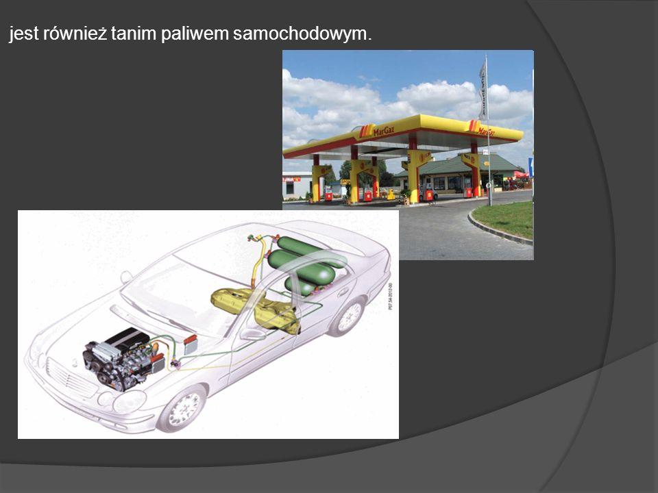 jest również tanim paliwem samochodowym.