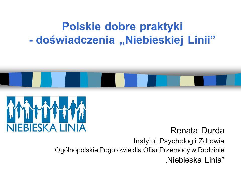 """Polskie dobre praktyki - doświadczenia """"Niebieskiej Linii"""