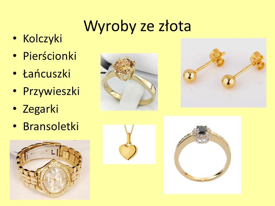 Wyroby ze złota Kolczyki Pierścionki Łańcuszki Przywieszki Zegarki