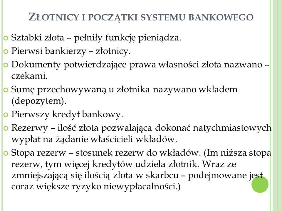 Złotnicy i początki systemu bankowego