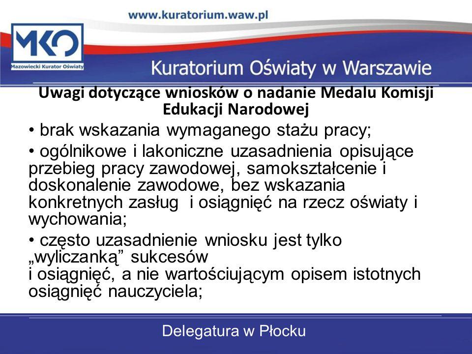 Uwagi dotyczące wniosków o nadanie Medalu Komisji Edukacji Narodowej