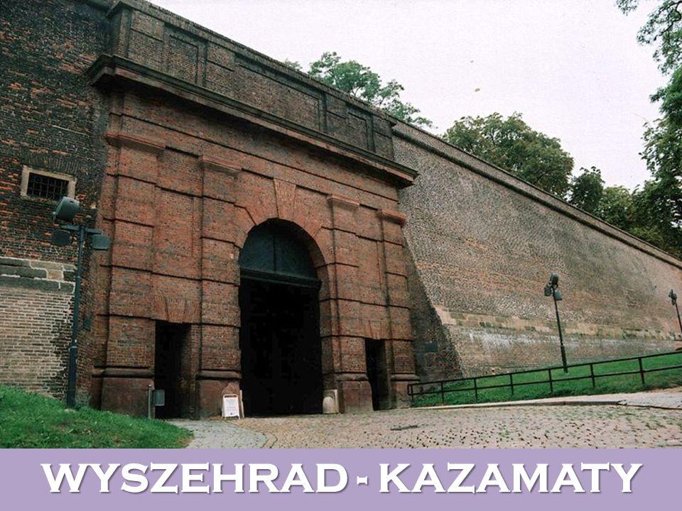 WYSZEHRAD - KAZAMATY