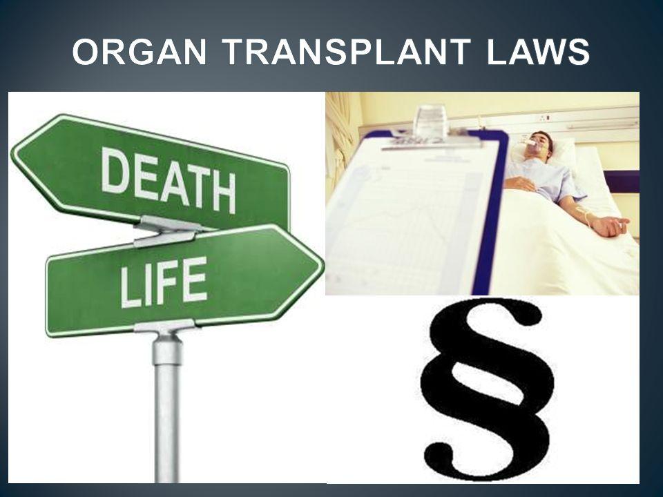ORGAN TRANSPLANT LAWS