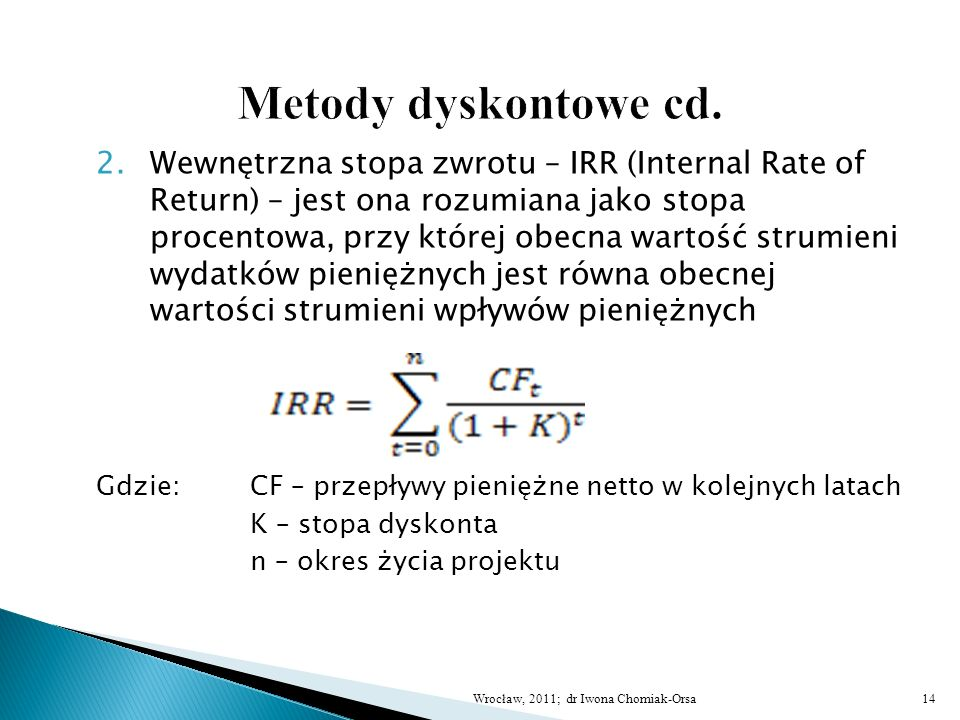 Metody dyskontowe cd.