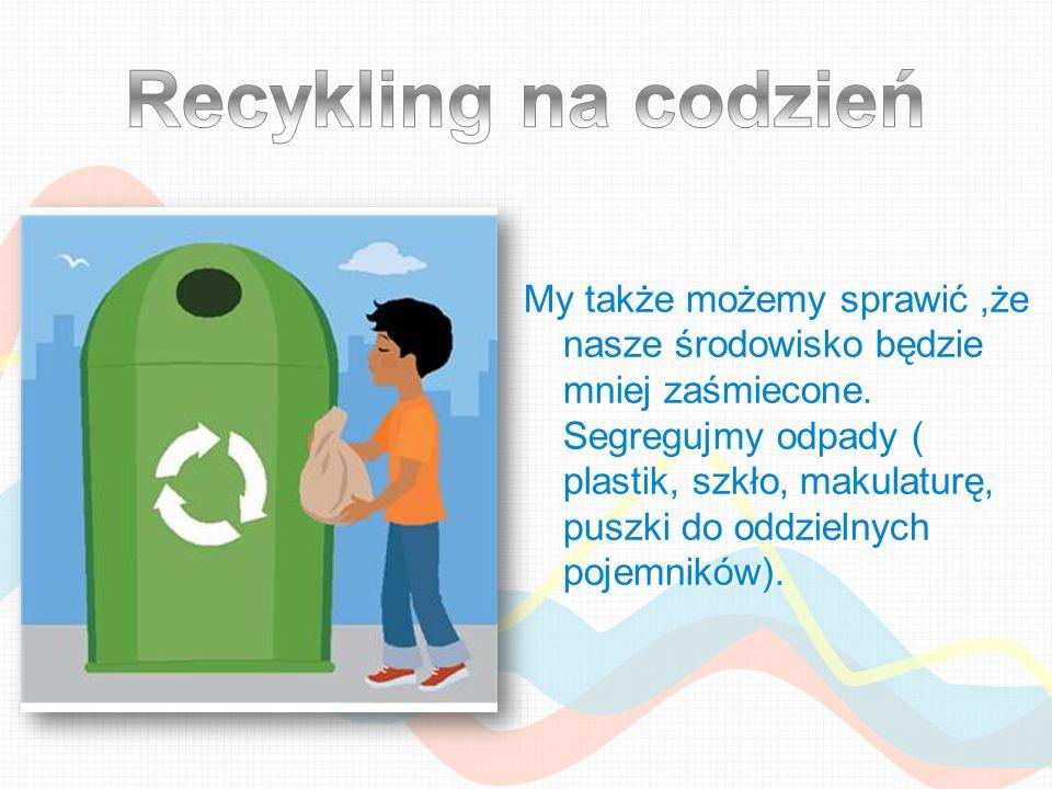 Recykling na codzień