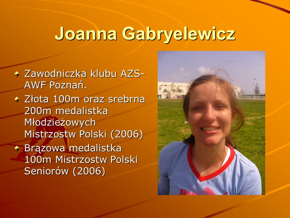 Joanna Gabryelewicz Zawodniczka klubu AZS-AWF Poznań.