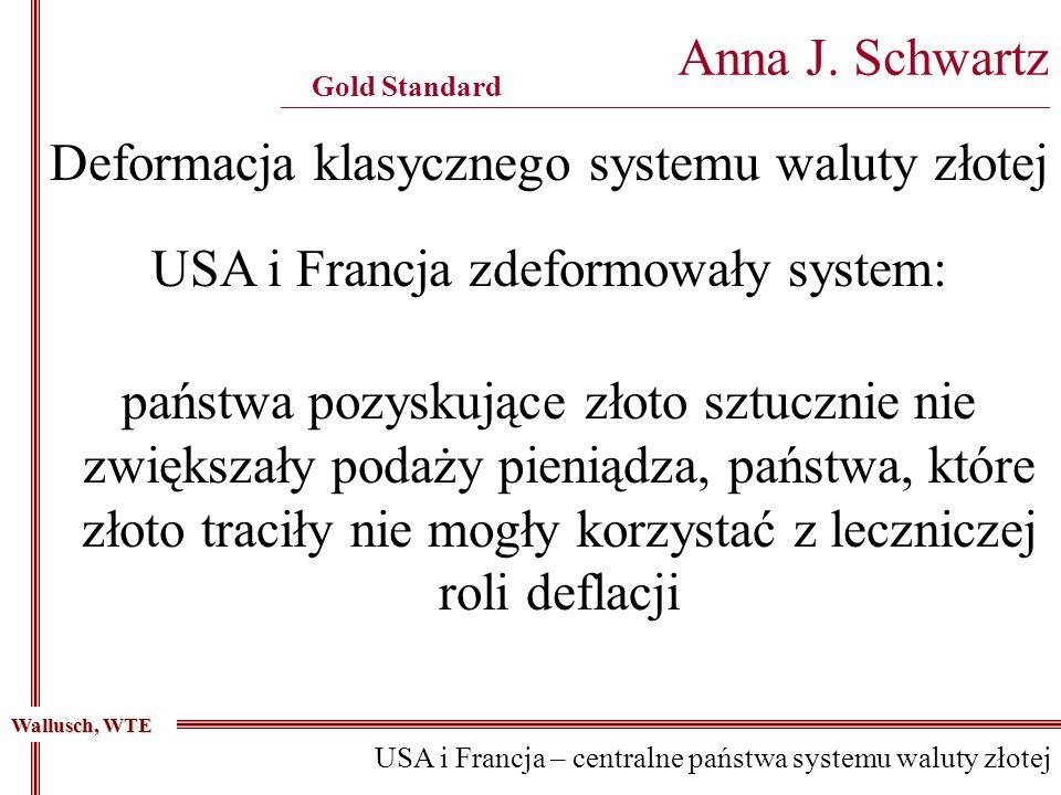 Deformacja klasycznego systemu waluty złotej