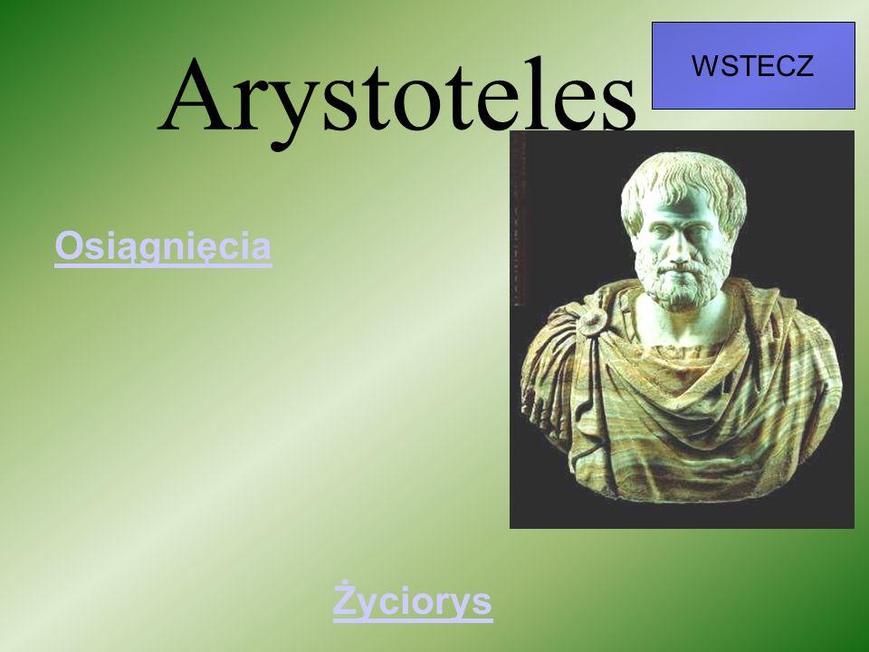WSTECZ Arystoteles Osiągnięcia Życiorys