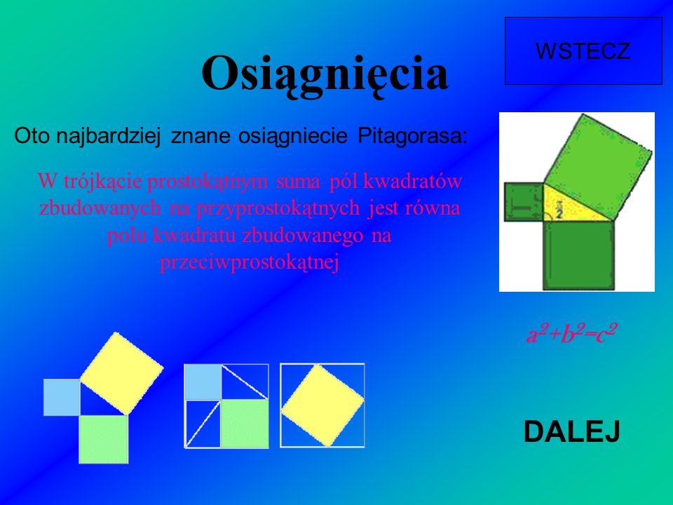 Oto najbardziej znane osiągniecie Pitagorasa: