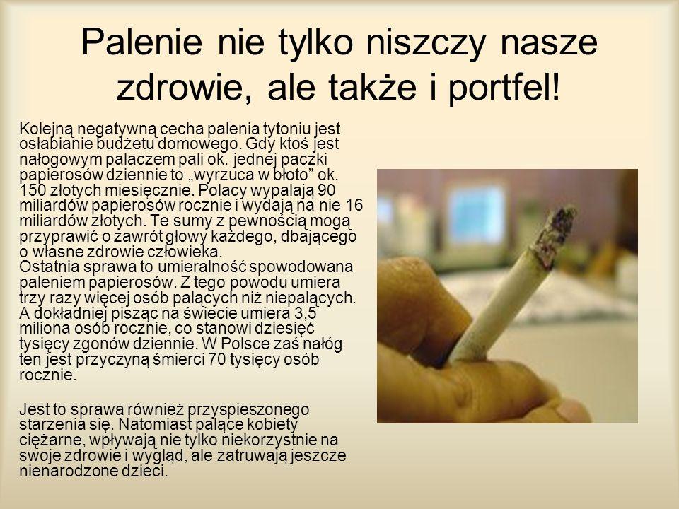 Palenie nie tylko niszczy nasze zdrowie, ale także i portfel!