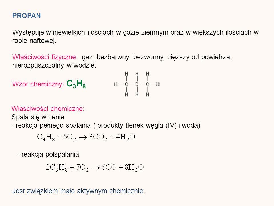 PROPANWystępuje w niewielkich ilościach w gazie ziemnym oraz w większych ilościach w ropie naftowej.