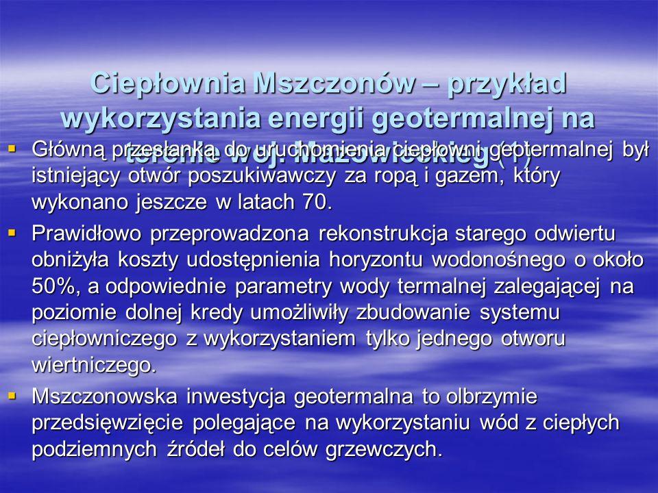 Ciepłownia Mszczonów – przykład wykorzystania energii geotermalnej na terenie woj. Mazowieckieg (1)