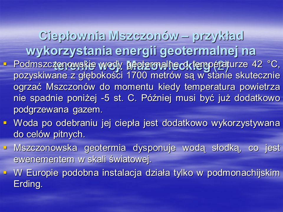 Ciepłownia Mszczonów – przykład wykorzystania energii geotermalnej na terenie woj. Mazowieckieg (2)
