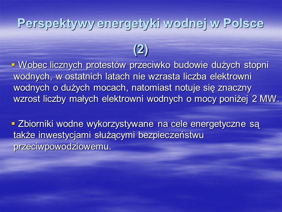 Perspektywy energetyki wodnej w Polsce (2)