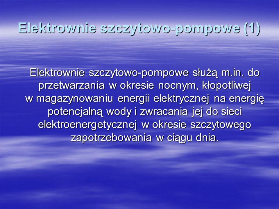 Elektrownie szczytowo-pompowe (1)