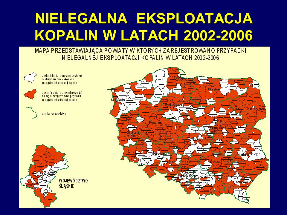 NIELEGALNA EKSPLOATACJA KOPALIN W LATACH 2002-2006