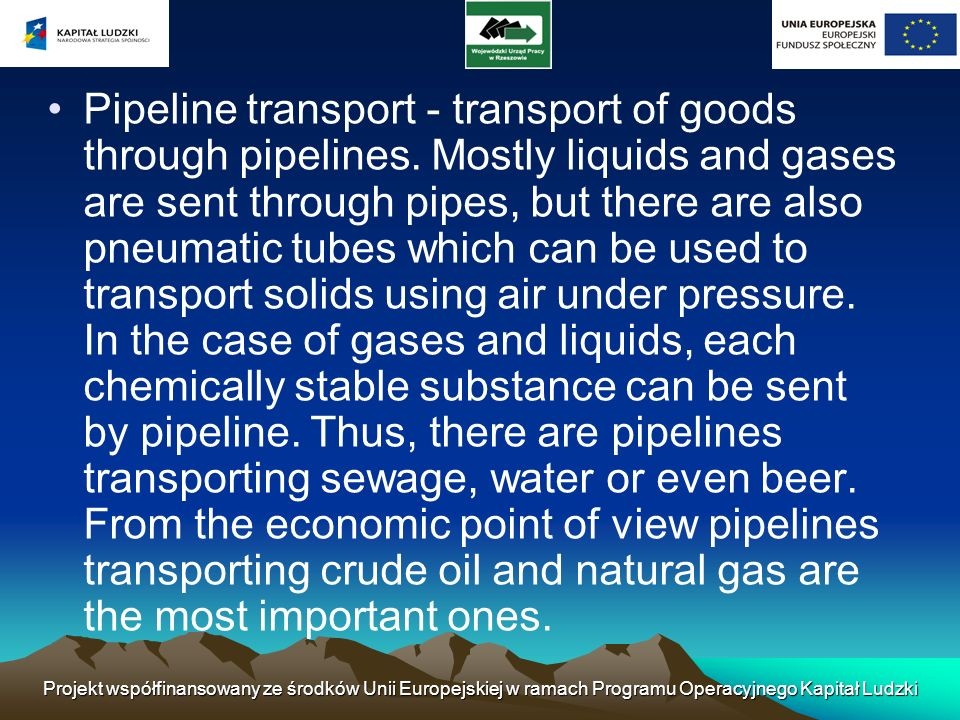 Pipeline transport - transport of goods through pipelines