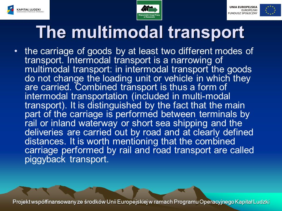 The multimodal transport