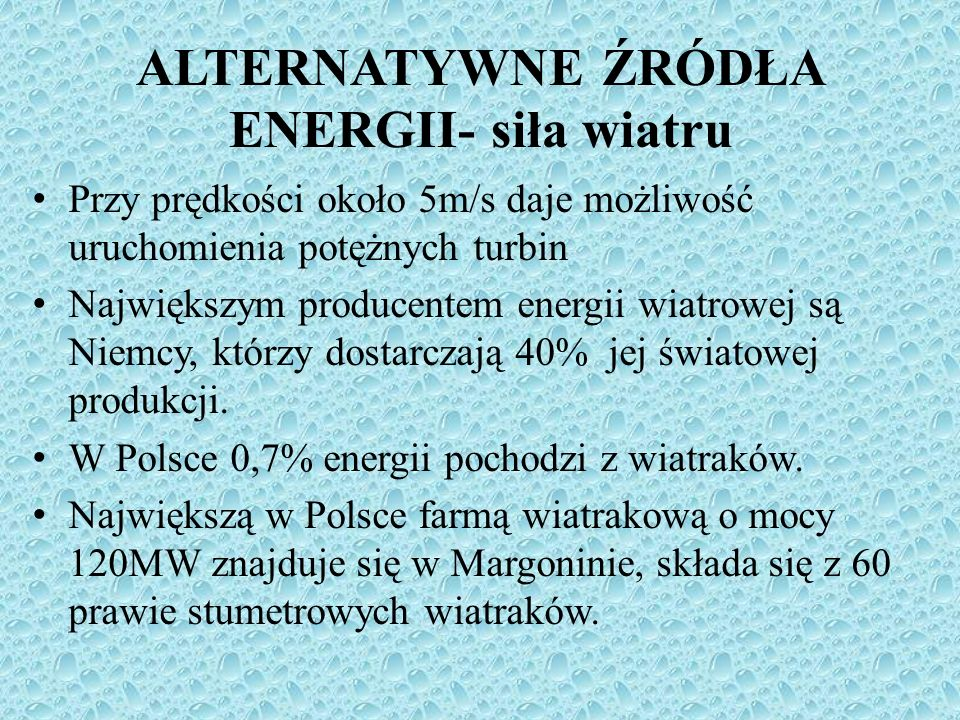 ALTERNATYWNE ŹRÓDŁA ENERGII- siła wiatru